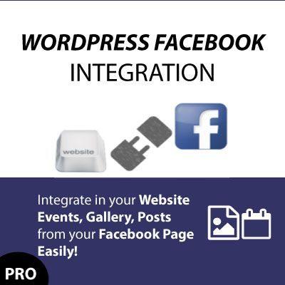Περιεχόμενο από τη Σελίδα σας του FAcebook στο site σας άμεσα! WP FACEBOOK INTEGRATION PREMIUM