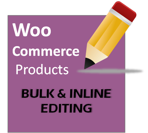 WOOCOMMERCE PRODUCT BULK EDITING FOR WORDPRESS